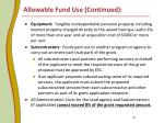 allowable fund use continued7