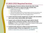 fy 2015 cfce required services