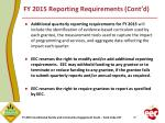 fy 2015 reporting requirements cont d