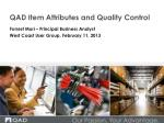 qad item attributes and quality control