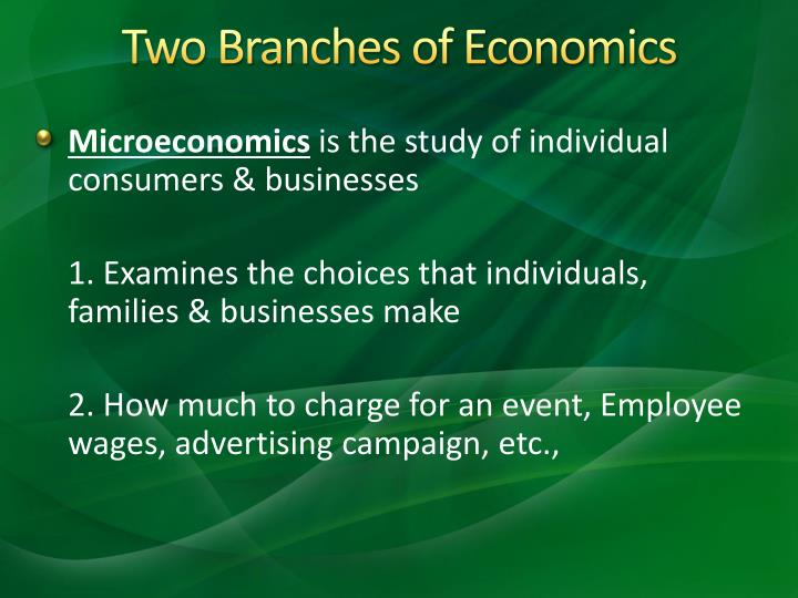 Two Branches of Economics