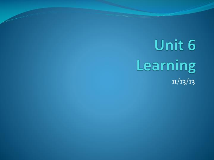 unit 6 learning n.