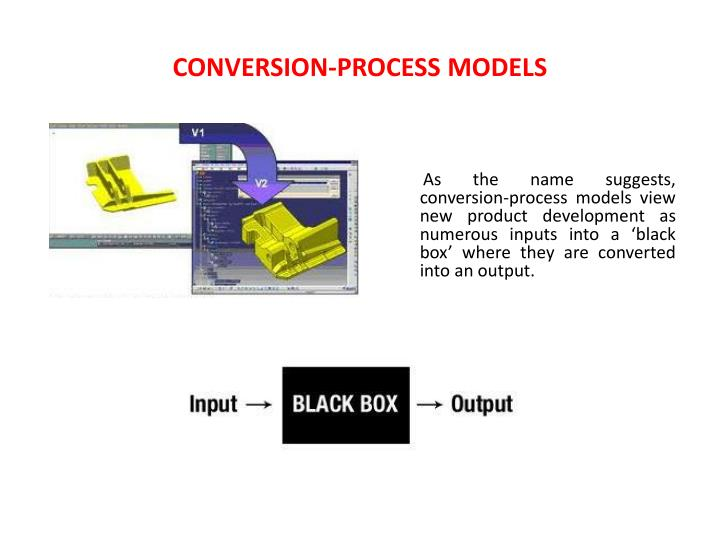 CONVERSION-PROCESS MODELS