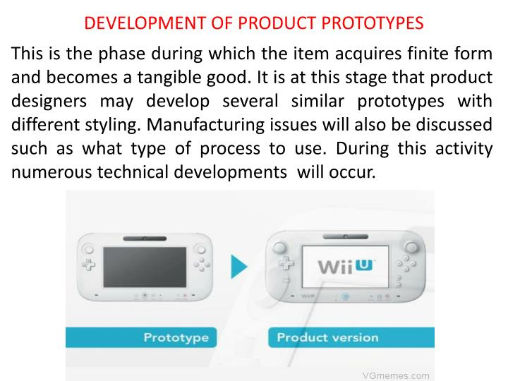 DEVELOPMENT OF PRODUCT PROTOTYPES