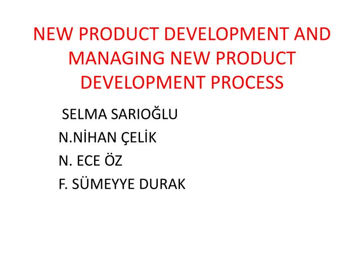 New product development and managing new product development process