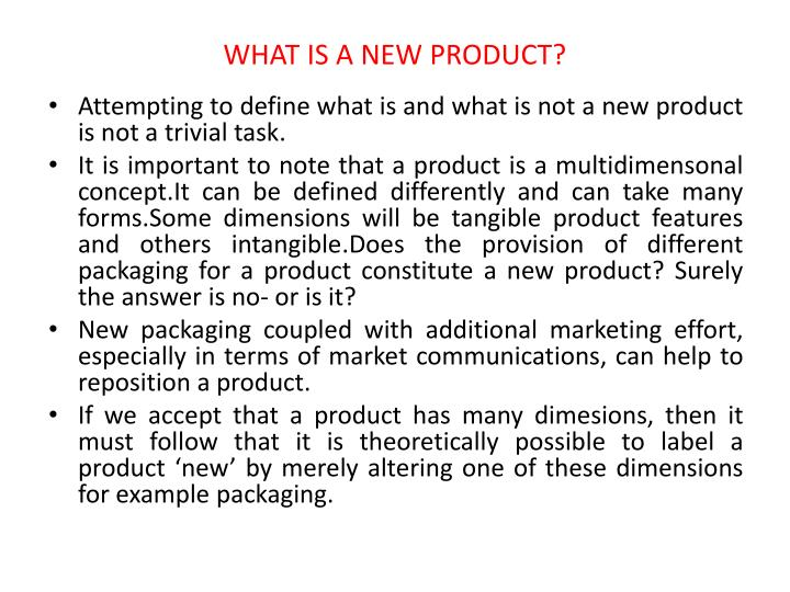 WHAT IS A NEW PRODUCT?