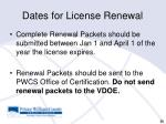 dates for license renewal