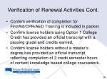 verification of renewal activities cont