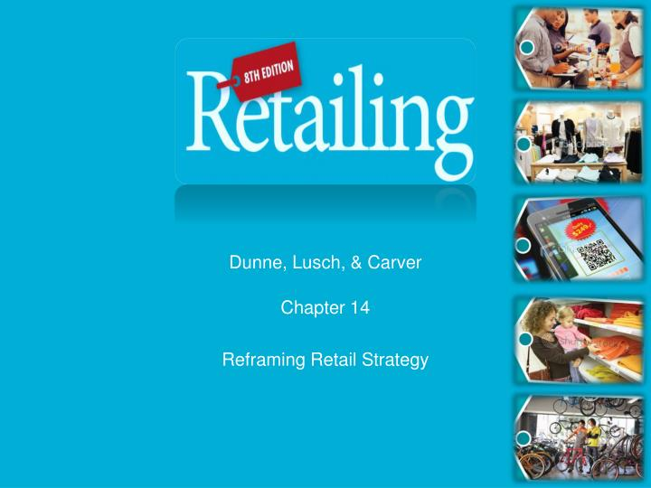 chapter 14 reframing retail strategy n.