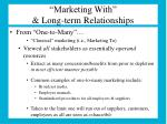 marketing with long term relationships