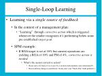 single loop learning