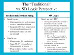 the traditional vs sd logic perspective
