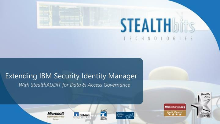 extending ibm security identity manager n.