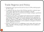 trade regime and policy