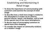 chp 18 establishing and maintaining a retail image