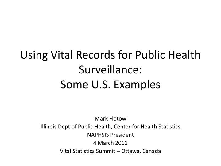 using vital records for public health surveillance some u s examples n.