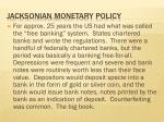 jacksonian monetary policy