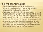 the fed fed the banks