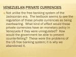 venezuelan private currencies