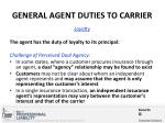 general agent duties to carrier1