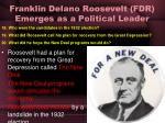 franklin delano roosevelt fdr emerges as a political leader