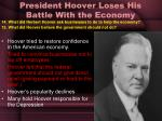 president hoover loses his battle with the economy