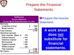 prepare the financial statements