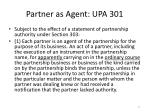 partner as agent upa 301