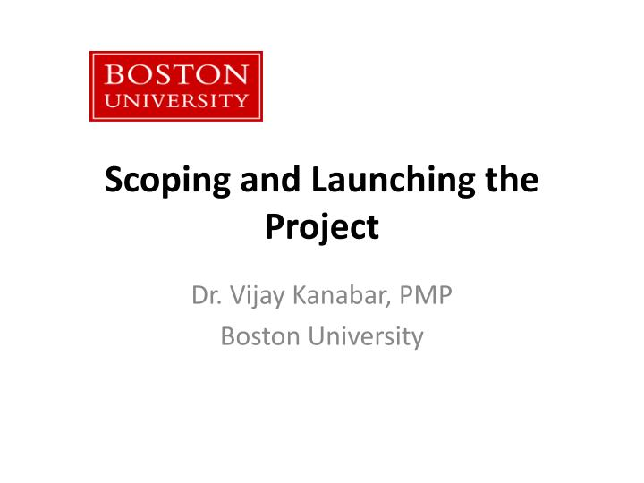 scoping and launching the project n.