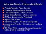 what we read independent reads