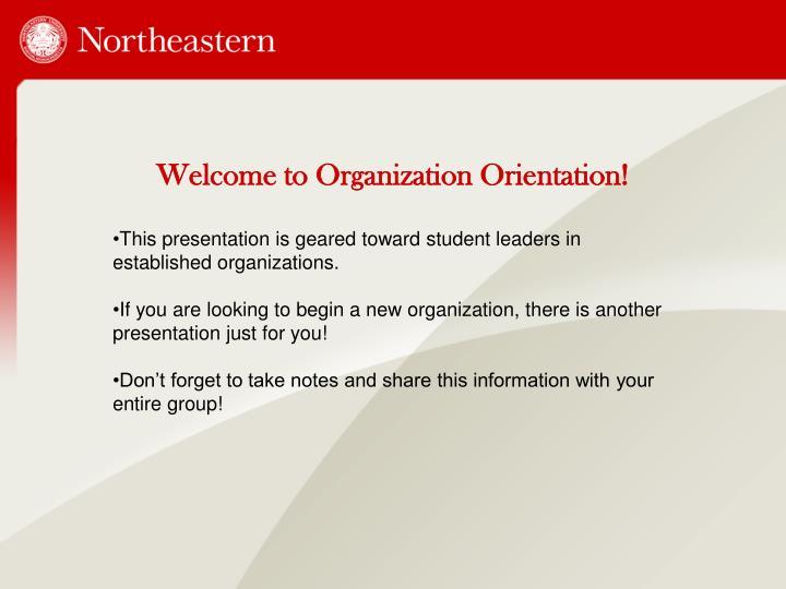 Welcome to Organization Orientation!