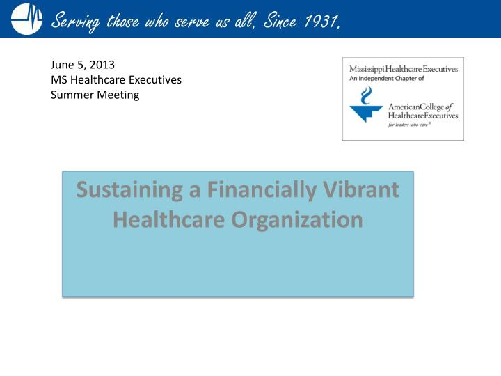 sustaining a financially vibrant healthcare organization n.