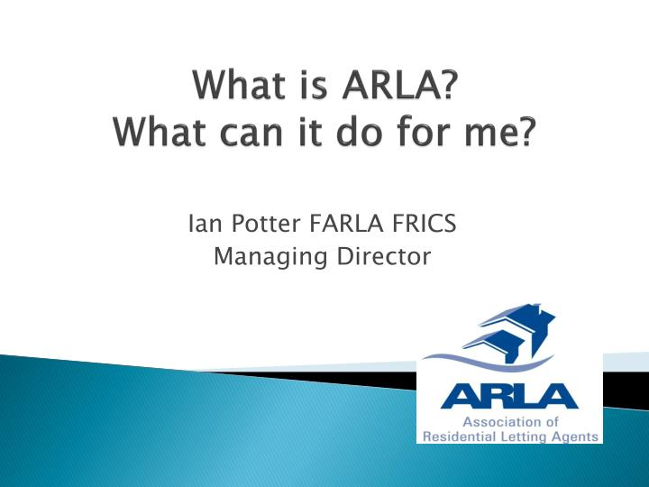 what is arla what can it do for me n.