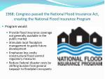 1968 congress passed the national flood insurance act creating the national flood insurance program