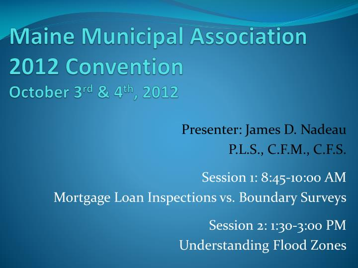 maine municipal association 2012 convention october 3 rd 4 th 2012 n.