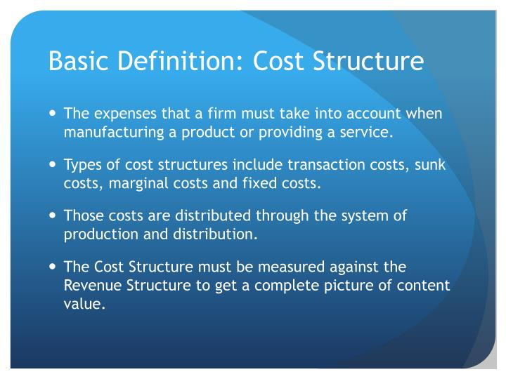 Basic definition cost structure