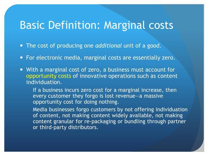 Basic Definition: Marginal costs