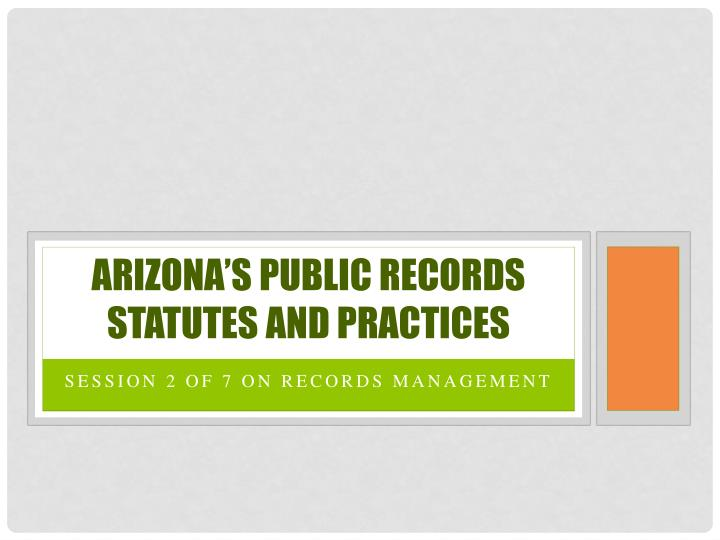 arizona s public records statutes and practices n.
