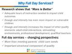 why full day services