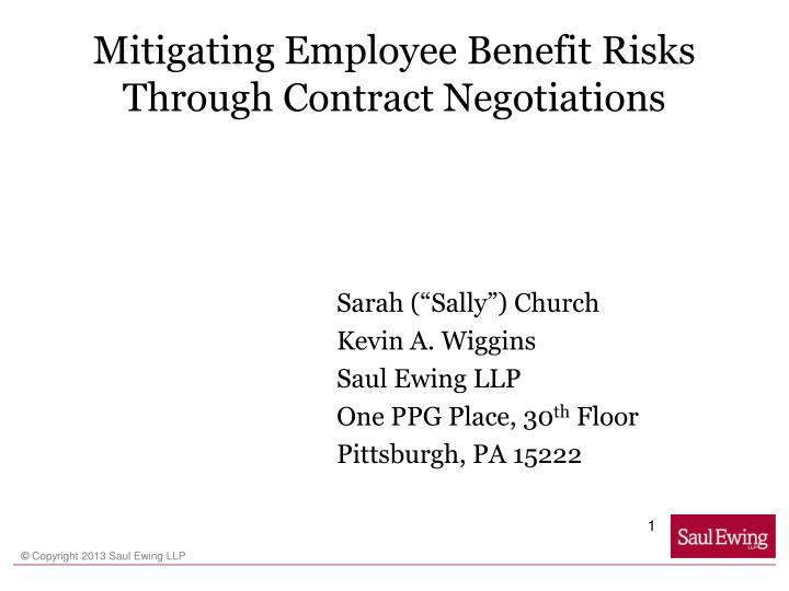 mitigating employee benefit risks through contract negotiations n.