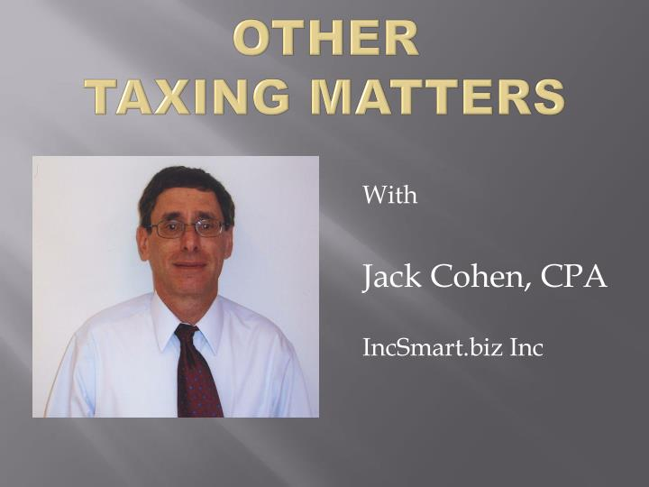 other taxing matters n.