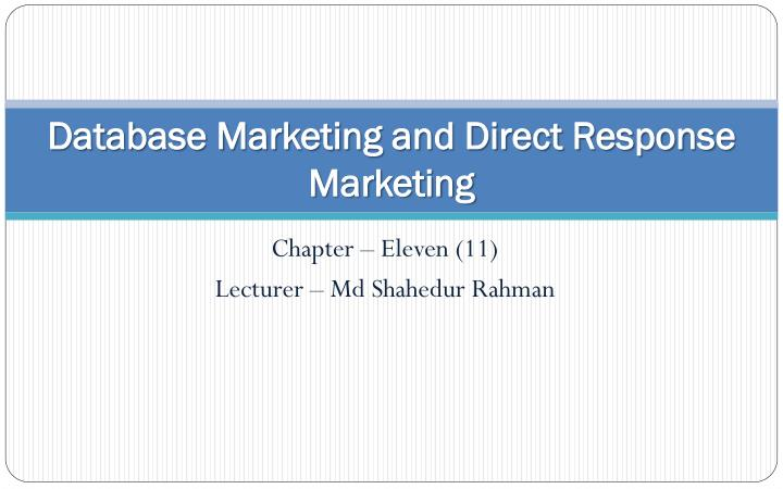 database marketing and direct response m a rketing n.