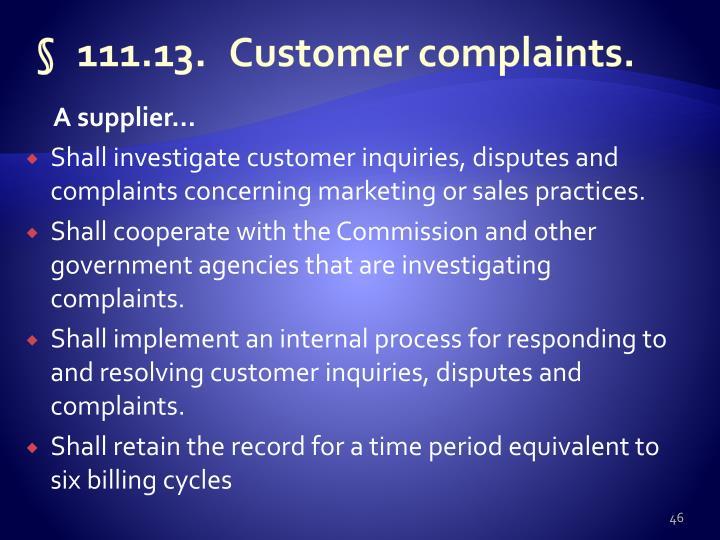 §111.13.Customer complaints