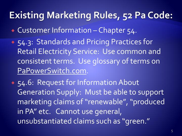 Existing Marketing Rules, 52 Pa Code:
