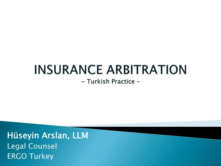insurance arbitration turkish practice n.