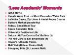 less academic moments