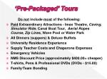 pre packaged tours