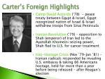 carter s foreign highlights
