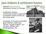 jane addams settlement houses