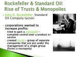 rockefeller standard oil rise of trusts monopolies
